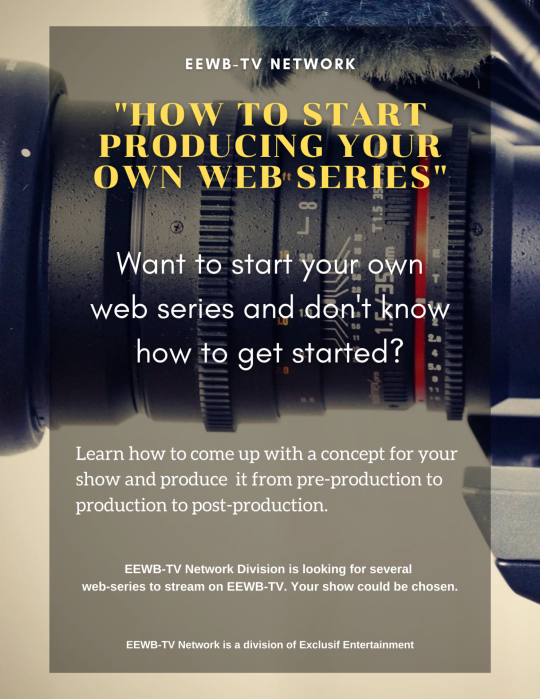 Produce you own web series 1